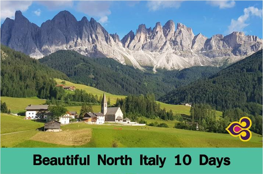 BEAUTIFUL NORTH ITALY 10 DAYS